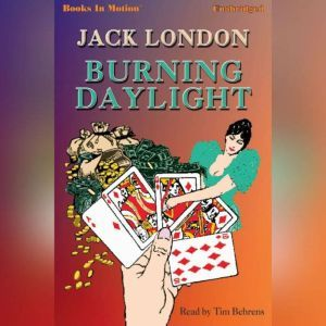 Burning Daylight, Jack London