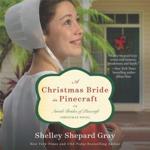 A Christmas Bride in Pinecraft: An Amish Brides of Pinecraft Christmas Novel, Shelley Shepard Gray