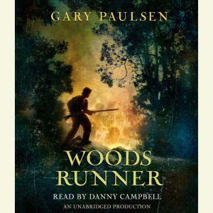 Woods Runner, Gary Paulsen