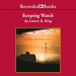 Keeping Watch, Laurie R. King