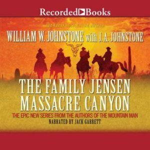 Massacre Canyon, William W. Johnstone