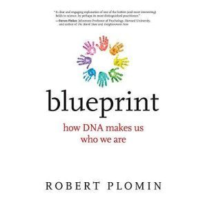 Blueprint How DNA Makes Us Who We Are, Robert Plomin