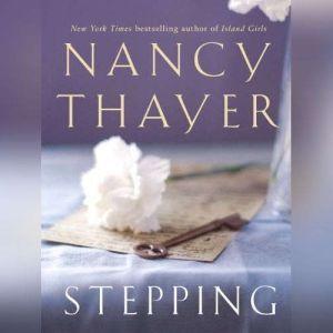 Stepping, Nancy Thayer