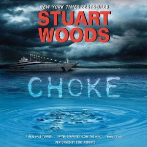Choke, Stuart Woods