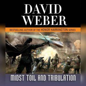 Midst Toil and Tribulation, David Weber