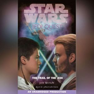 Star Wars: Jedi Quest #2: The Trail of the Jedi, Jude Watson