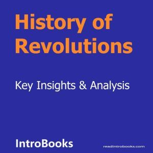 History of Revolutions, Introbooks Team