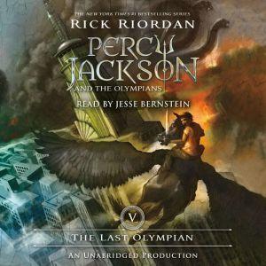 The Last Olympian Percy Jackson and the Olympians: Book 5, Rick Riordan