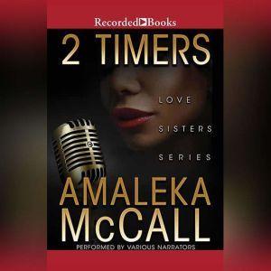 2 Timers, Amaleka McCall