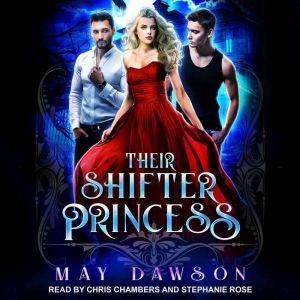Their Shifter Princess, May Dawson