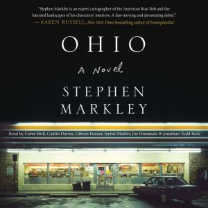 Ohio, Stephen Markley