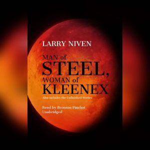 Man of Steel, Woman of Kleenex, Larry Niven