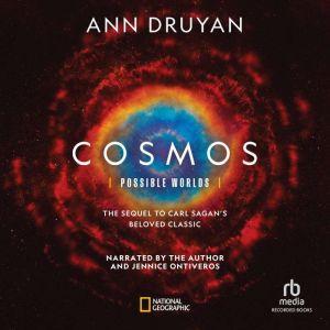 Cosmos Possible Worlds, Ann Druyan