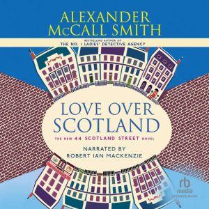 Love Over Scotland, Alexander McCall Smith