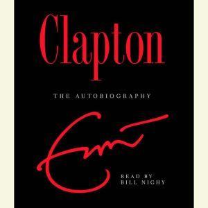 Clapton: The Autobiography, Eric Clapton