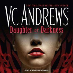 Daughter of Darkness, V. C. Andrews