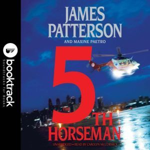 The 5th Horseman: Booktrack Edition, James Patterson