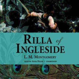 Rilla of Ingleside, L. M. Montgomery