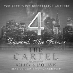 The Cartel 4: Diamonds Are Forever, Ashley & JaQuavis
