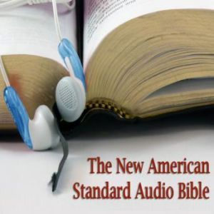 The New American Standard Audio Bible, Unknown