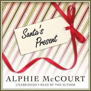 Santa's Present, Alphie McCourt