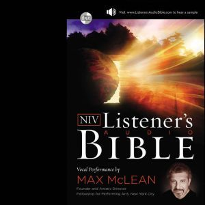 A NIV, Listener's Audio Bibleudio Download Vocal Performance by Max McLean, Max McLean