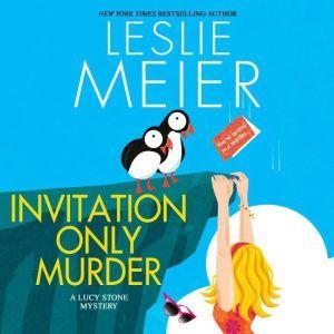 Invitation Only Murder, Leslie Meier