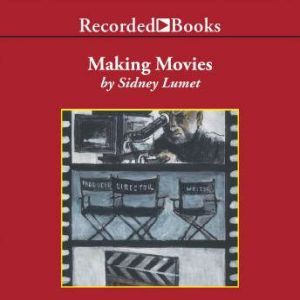 Making Movies, Sidney Lumet