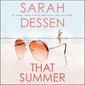 That Summer, Sarah Dessen
