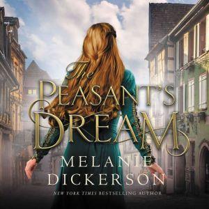 The Peasant's Dream, Melanie Dickerson