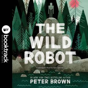 The Wild Robot, Peter Brown
