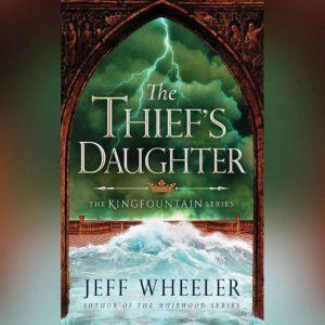 The Thief's Daughter, Jeff Wheeler