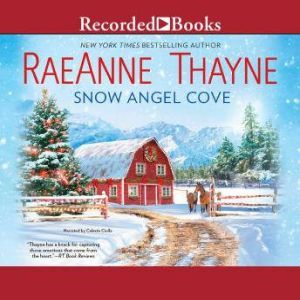 Snow Angel Cove, Raeanne Thayne