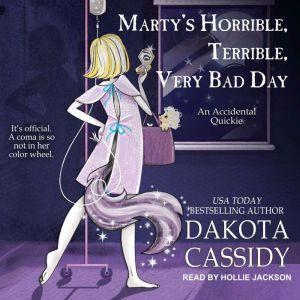 Marty's Horrible, Terrible, Very Bad Day, Dakota Cassidy