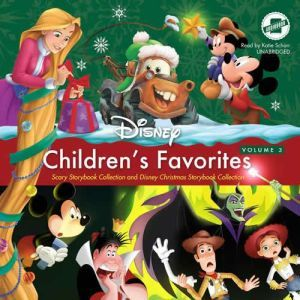 Children's Favorites, Vol. 3: Scary Storybook Collection and Disney Christmas Storybook Collection, Disney Press