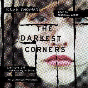 The Darkest Corners, Kara Thomas