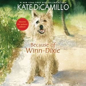 Because of Winn-Dixie, Kate DiCamillo
