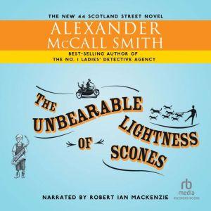 The Unbearable Lightness of Scones, Alexander McCall Smith