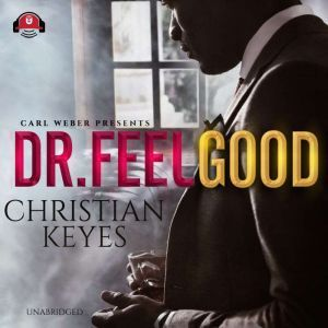Dr. Feelgood Carl Weber Presents, Christian Keyes