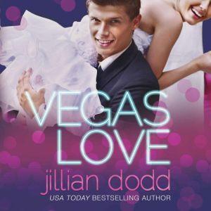Vegas Love, Jillian Dodd