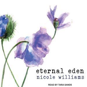 Eternal Eden, Nicole Williams