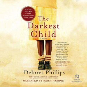 Darkest Child, The (new recording), Delores Phillips