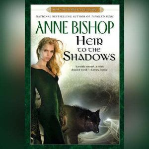 Heir to the Shadows: Book 2 of The Black Jewels Trilogy, Anne Bishop