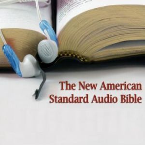 The New Testament of the New American Standard Audio Bible, Unknown
