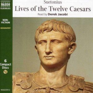 The Lives of the Twelve Caesars, Suetonius