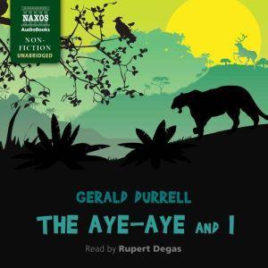 The Aye-Aye and I, Gerald Durrell