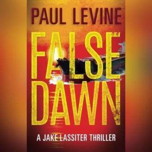 False Dawn, Paul Levine