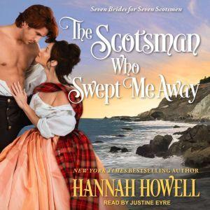 The Scotsman Who Swept Me Away, Hannah Howell