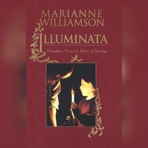 Illuminata: Prayers for Everyday Life, Marianne Williamson