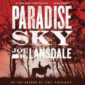 Paradise Sky, Joe R. Lansdale